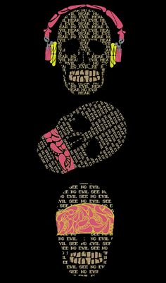 hear no evil;see no evil; speak no evil Arte Dope, Dope Art, Memento Mori, Wise Monkeys, See No Evil, Skeleton Art, Retro Poster, Skulls And Roses, Skull Tattoos