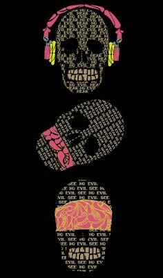 """#Caveiras ☆ """" Nada Escuto, Nada Falo, Nada Vejo """" Adaptação do Folclore Japonês dos """" Três Macacos Sabios """" : * Não Ouça o mal * Não Fale   o mal  * Não Veja   o mal  e o Mundo será bem Melhor! ☆"""
