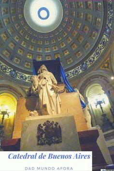 Buenos Aires (Argentina) - Catedral Metropolitana, antigo lar do Papa Francisco