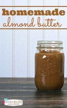 How To Make Almond Butter | TodaysCreativeBlog.net