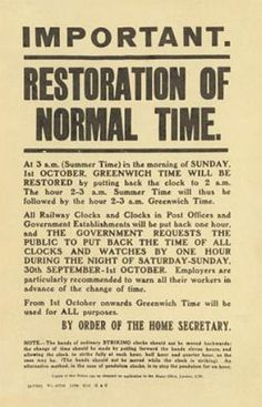 William Willett introduced the idea of British Summer Time, 1907. He wanted to prevent people from wasting valuable hours of light during summer mornings. He died of the flu in 1915 (at 58); a year before Germany adopted his clock-changing plan in 1916