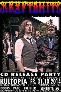 Am 31.10.2012 steigt die Release Party der Hard Rock Band #Kryptonit.rocks mit ihrem Debut Album #Godspeed im Kultopia, Hagen. Wir sind Dabei !!!