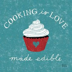 """Cooking is love made edible."" ---Michael Mullan Quotes about food. Frame and put in kitchen? Love Canvas, Canvas Wall Art, Big Canvas, Canvas Ideas, Canvas Prints, Foodie Quotes, Baking Quotes, Quotes To Live By, Me Quotes"
