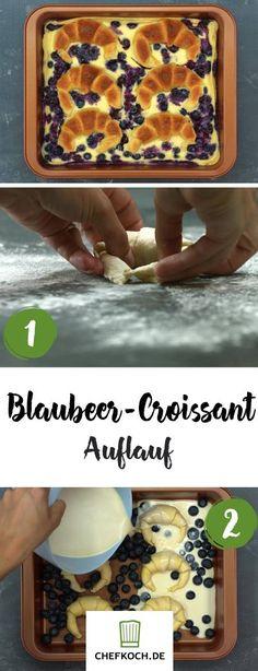 Blaubeer-Croissant Auflauf Croissant, No Bake Cake, Creme, Cake Recipes, Good Food, Baking, Breakfast, Desserts, Nice Things