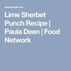 Lime Sherbet Punch Recipe | Paula Deen | Food Network