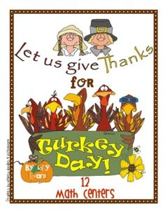 Turkey Day!This file is 97 pages... packed full of Thanksgiving good times. These 12 Math Stations are ready to print, cut and present to your kiddos. Practice your time, money, graphing, addition, subtraction, problem solving, geometry, place value, number sense, fact families, expanded form, missing addends and more.