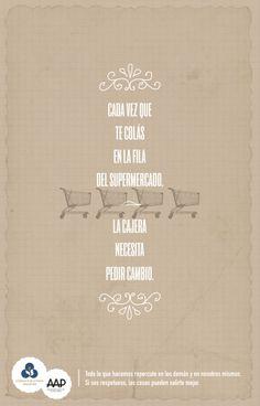 Muestra del Instituto Superior de Publicidad Valor: Respeto // Equipo creativo: Violeta Ballestero, Hugo Pereira, Marianela Bonadies, Florencia Coifman. Nombre de la campaña: Todo Vuelve // Pieza: Esperá tu turno.