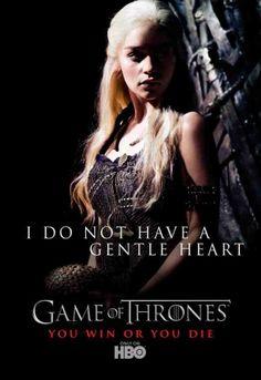 Game of Thrones - I Do Not Have a Gentle Heart Cartaz da 1ª temporada da série da HBO.