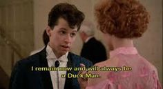 Ducky, from Pretty In Pink. 80s Movie Quotes, Favorite Movie Quotes, Film Quotes, 90s Movies, Great Movies, 1980s Films, Love Movie, Movie Tv, Drive Thru Movie