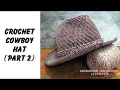 Easy Crochet: How to crochet Cowboy Hat Part 2 (ENG sub) - YouTube