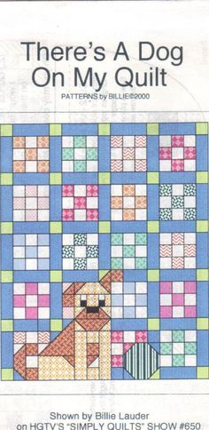 This pattern is for making a quilt using the nine patch block. The instructions are very clear and easy. The dog on the quilt can be made with or without a tongue sticking out. The pattern is uncut. Dog Quilts, Cute Quilts, Animal Quilts, Easy Quilts, Scrappy Quilts, Quilt Blocks Easy, Quilt Baby, Quilt Block Patterns, Pattern Blocks
