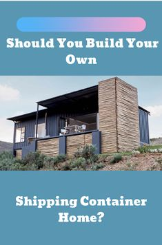 How to decide if a shipping container home is right for you, and how to get it built Tiny Container House, Prefab Container Homes, Shipping Container Home Designs, Building A Container Home, Shipping Containers, Quonset Homes, Park Model Homes, Build Your Own House, Prefabricated Houses