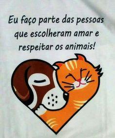 Amo e respeito os animais.