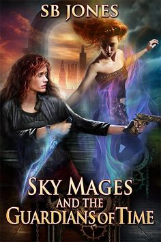 Sky Mages and the Guardians of Time Books To Read, My Books, Beautiful Book Covers, Book Themes, Steampunk, Sky, Reading, Weapon, Movie Posters