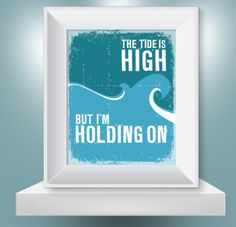 The Tide is High Lyric Print - The Project Cottage