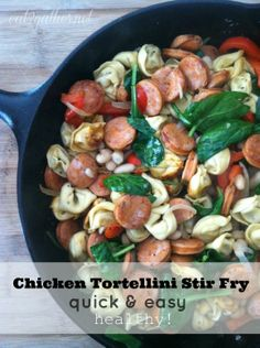 Chicken Tortellini Stir Fry ~ quick and easy AND healthy!  My kids devoured this meal, definitely a hit!