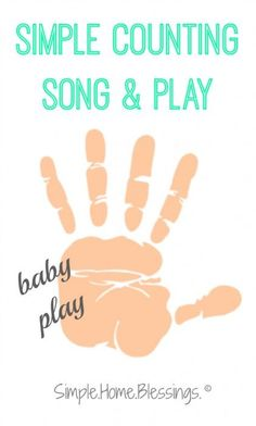 Simple Counting Song and Play for babies and toddlers - a finger play and number recognition activity you can take ANYWHERE!