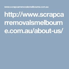 About Us - Scrap Car Removals Melbourne Scrap Car, Cat Gifts, Gift Packaging, Melbourne, This Is Us, How To Remove, Gift Wrapping, Wrapping Gifts