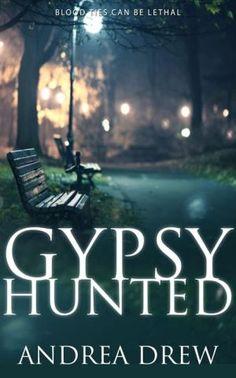 Gypsy Hunted (The Gypsy Medium Series, #1)