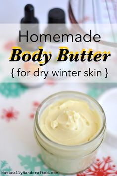 Homemade Body Butter for Dry Skin - Naturally HandcraftedYou can find Body butter and more on our website.Homemade Body Butter for Dry Skin - Naturally Handcrafted Oil For Dry Skin, Lotion For Dry Skin, Cream For Dry Skin, Moisturizer For Dry Skin, Skin Cream, Oily Skin, Sensitive Skin, Homemade Body Butter, Shea Body Butter