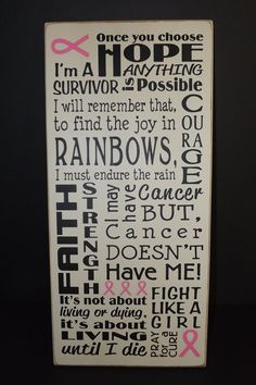 Breast Cancer Survivor / Awareness sign - 30% of each sale is going to Susan G. Komen For The Cure.