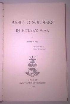 Buy LAST CHANCE TO BID. HARDCOVER, 1st EDITION. Basuto Soldiers in Hitler's War. for R300.00