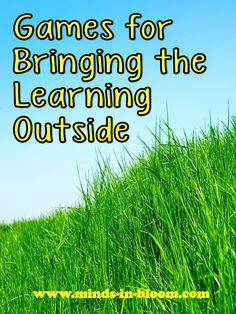 It's so hard to stay indoors during those last few days of school. Take your learning outside with these fun games!