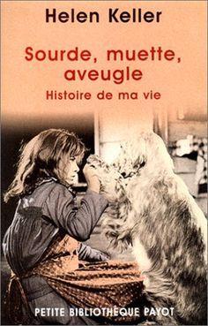 Sourde, muette, aveugle. : Histoire de ma vie de Helen-A Keller http://www.amazon.fr/dp/2228894133/ref=cm_sw_r_pi_dp_mNzavb03KVFR2