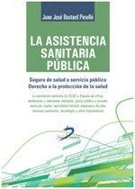 La asistencia sanitaria pública/Juan José Bestard Perelló DISPONIBLE EN: http://biblos.uam.es/uhtbin/cgisirsi/UAM/FILOSOFIA/0/5?searchdata1=%209788499699776
