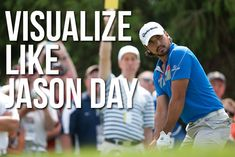 Visualization is a powerful tool in sports. Here we show you how to visualize your golf shots like Jason Day for more consistency and better performance.