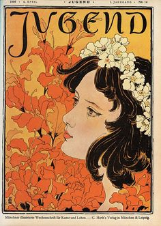 Revista Jugend. Representação da figura feminina jovem e natureza (motivos florais), valorização da linha, alto contraste, cores planas, pouca modelação, paleta reduzida a variar entre 3 tons. #jugend