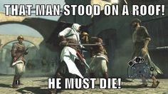Lol! I love Assassin's Creed!