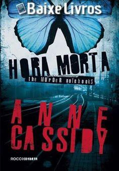 RS Notícias: Baixar Livro: Hora morta – The Murder Notebooks #1...