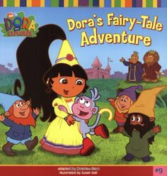 """Read """"Dora's Fairytale Adventure (Dora the Explorer)"""" by Nickelodeon Publishing available from Rakuten Kobo. Dora the Explorer and Boots are playing in Fairy-Tale Land! But when a mean witch casts a spell on Boots, he falls into . Explorer 1, Dora The Explorer, Dora Diego, Dora And Friends, Barbie Coloring Pages, Literature Books, Fairytale Art, Fairy Princesses, Used Books"""