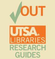 UTSA Libraries Research Guides