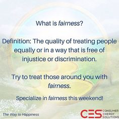 Happy Friday everyone keep this in mind going forward into the weekend!  #CES #Fairness #TWTH #PlayFair #Friday