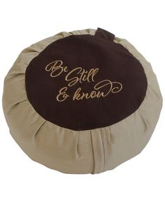 Be Still and Know Zafu Cushion, Brown on Khaki