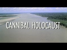 Cannibal Holocaust (1980) movie title