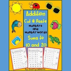 Addition (Cut and Paste) Numbers and Number Words (Sums to 10 and 20) from Dr. Clements' Kindergarten on TeachersNotebook.com -  (34 pages)  - Addition (Cut and Paste) Numbers and Number Words (Sums to 10 and 20)