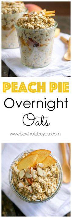 Peach Pie Overnight Oats. Be Whole. Be You. Make Ahead Oatmeal, Make Ahead Breakfast, Breakfast Dishes, Healthy Breakfast Recipes, Clean Eating Recipes, Healthy Snacks, Cooking Recipes, Freezer Recipes, Freezer Cooking