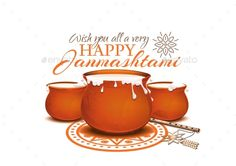 Buy Greeting Card for Krishna Janmashtami by kiberstalker on GraphicRiver. Greeting card for Krishna Janmashtami. Pots of yoghurt and flute. Dahi handi on Janmashtami, celebrating.