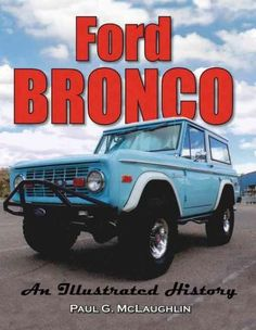 The Ford Bronco is a sport utility vehicle that was produced from 1966 to 1996…