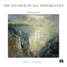 The Fulcrum of All Possibilities, Vol. 1 (Sacrifice) by Omega Spin distributed by DistroKid and live on iTunes Itunes, Spinning, Omega, Album, Landscape, Live, Music, Art, Musica