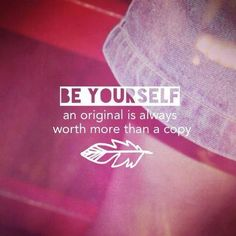 Be Yourself ... #inspirational #quotes