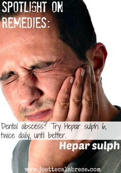 Homeopathic solutions for dental abscess. ~joettecalabrese.com