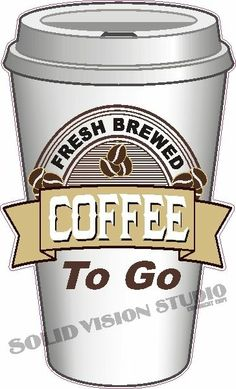 """24"""" Coffee Fresh To Go Concession Food Truck Shop Cafe Restaurant Sign Decal Glennora, Solid Vision Studio (989) 482-1044"""