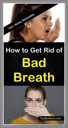 How to Get Rid of Bad Breath | 234 health and fitness
