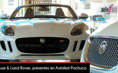 Jaguar & Land Rover Puebla presentes en Autofest Pachuca