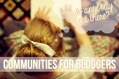 Blogging Resource: Blogger Communities