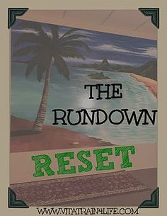 The Rundown: Reset Button